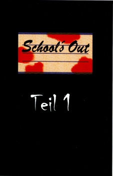 School's Out 1