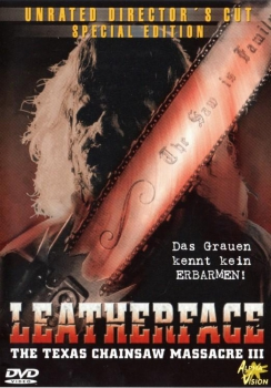 The Texas Chainsaw Massacre 3 - Leatherface - Unrated Director's Cut