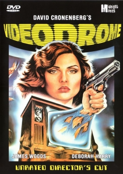 Videodrome - Unrated Director's Cut