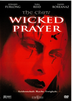The Crow: Wicked Prayer (uncut)