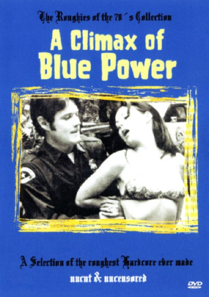 A Climax of Blue Power (unzensiert)