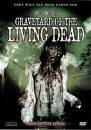 Graveyard of the Living Dead DVD unzensiert